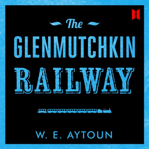 The Glenmutchkin Railway audiobook cover art