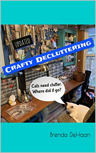 Book: Crafty Decluttering by Brenda DeHaan