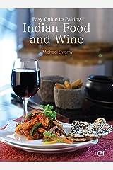Indian Food & Wine Kindle Edition