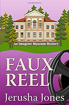 Faux Reel - Book #5 of the Imogene Museum Mystery