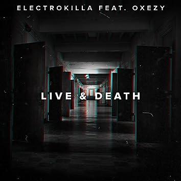 Live & Death