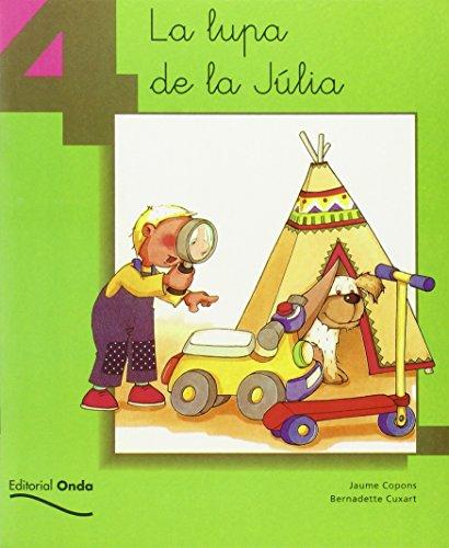4. La lupa de la Júlia (Tot llegint)