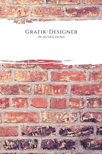 Grafik-Designer in Ausbildung: Liniertes Notizbuch als Geschenkidee auf 110 Seiten für Männer, männliche Kollegen und Arbeitskollegen | Geschenk zum ... Gesellenprüfung oder bestandenen Prüfung