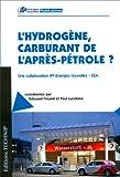 L'hydrogène, carburant de l'après-pétrole ?
