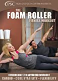 The Foam Roller Fitness Workout