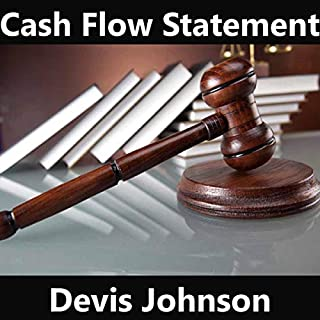 Cash Flow Statement                   Written by:                                                                                                                                 Devis Johnson                               Narrated by:                                                                                                                                 Devis Johnson                      Length: 18 mins     Not rated yet     Overall 0.0