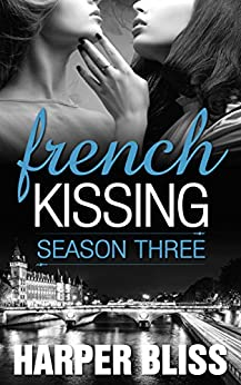 French Kissing: Season Three by [Harper Bliss]