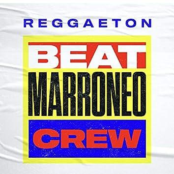 Reggaeton Beat Marroneo Crew