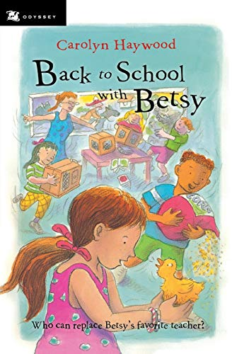 Back to School with Betsy (3) (Odyssey/Harcourt Young Classic)