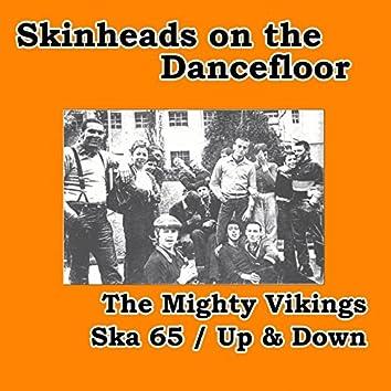 Ska 65 / Up & Down (Skinheads on the Dancefloor)