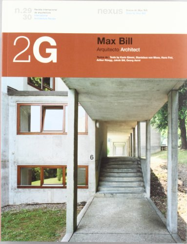 2G N.29/30 Max Bill. Arquitecto (2G: International Architecture Review Series)