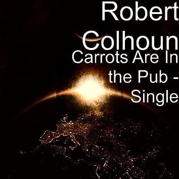 Carrots Are in the Pub - Single