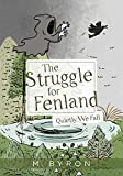 The Struggle for Fenland: Quietly We Fall