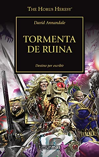 The Horus Heresy nº 46/54 Tormenta de Ruina (Warhammer The Horus Heresy) PDF EPUB Gratis descargar completo
