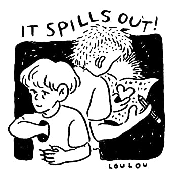 It Spills Out