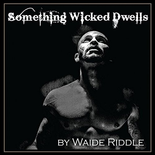 Something Wicked Dwells audiobook cover art