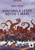 Ventimila leghe sotto i mari. Audiolibro. CD Audio