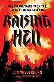 Raising Hell: Backstage Tales fr...