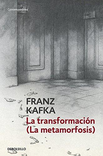 La transformación (La metamorfosis) (Contemporánea)