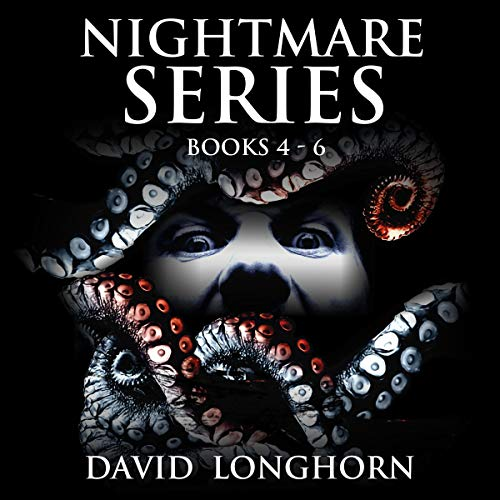 Nightmare Series, Books 4 to 6: Supernatural Suspense with Scary & Horrifying Monsters Audiobook By David Longhorn, Scare Street cover art