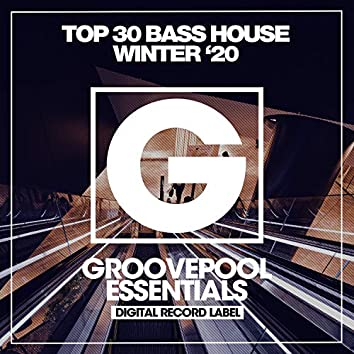 Top 30 Bass House Winter '20