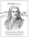 Goldberg -Variationen BWV 988: A Performer's edition, arranged for a single manual instrument by Paul Barton and Doug Gould