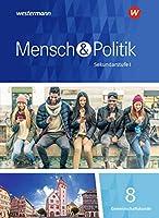 Mensch und Politik 8. Schuelerband. Baden-Wuerttemberg und Sachsen-Anhalt: Sekundarstufe 1 - Ausgabe 2018