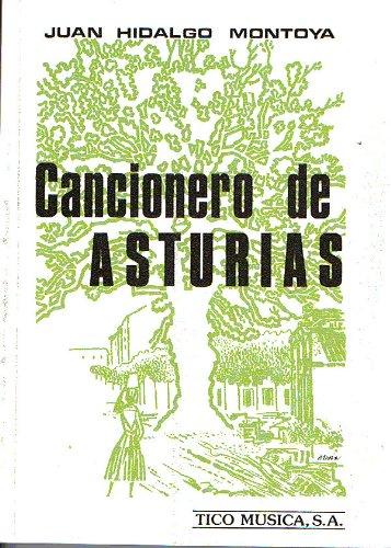 CANCIONERO - Popular de Asturias (Melodia y letra) (Montoya)
