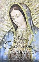 33 Dias Hacia Un Glorioso Amanecer (Spanish Edition) by Fr Michael Gaitley (2013-01-01)