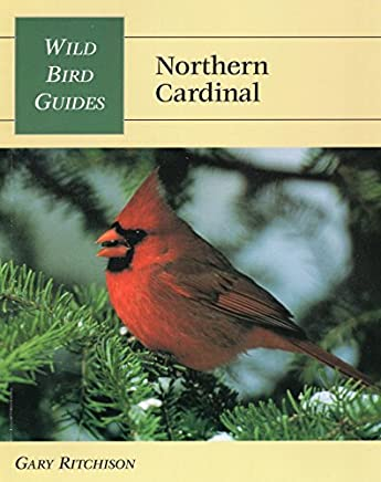 Wild Bird Guide: Northern Cardinal (Wild Bird Guides) by Gary Ritchison (1997-08-01)