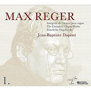 Reger: Intégrale de l'oeuvre pour orgue, Vol. 1