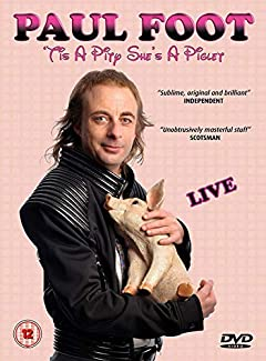 Paul Foot - 'Tis A Pity She's A Piglet - Live