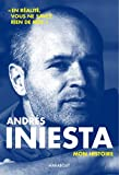 Andrès Iniesta - Ma vie d'artiste