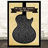EaYanery Me and You Versus The World - Canción de guitarra negra con cita de canción, impresión de letras de 35 x 28 cm con marco