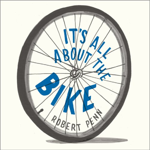 It's All About the Bike audiobook cover art