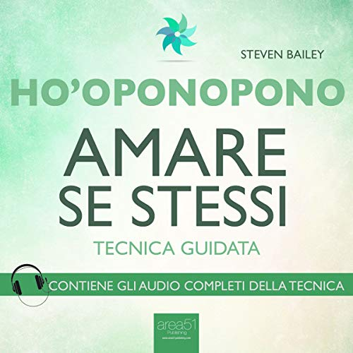 Ho'oponopono: Amare se stessi                   By:                                                                                                                                 Steven Bailey                               Narrated by:                                                                                                                                 Fabio Farnè                      Length: 36 mins     1 rating     Overall 3.0