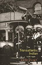 The Transatlantic Indian, 1776-1930