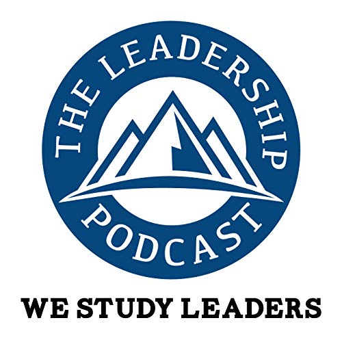 The Leadership Podcast Podcast By Jan Rutherford and Jim Vaselopulos experts on leadership development cover art