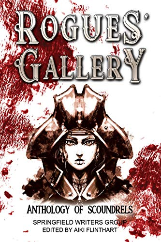 Rogues' Gallery: Anthology of Scoundrels