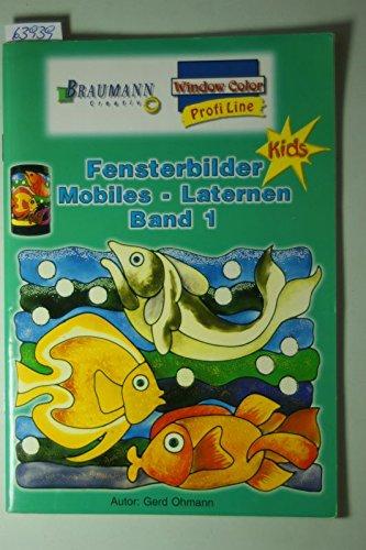 Fensterbilder Mobiles-Laternen Band 1 ( Windowcolor für Kids)