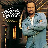 Songtexte von Travis Tritt - Strong Enough