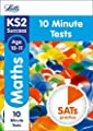 KS2 Maths SATs Age 10-11: 10-Minute Tests: 2018 tests (Letts KS2 Revision Success) by Letts