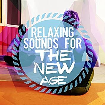 Relaxing Sounds for the New Age