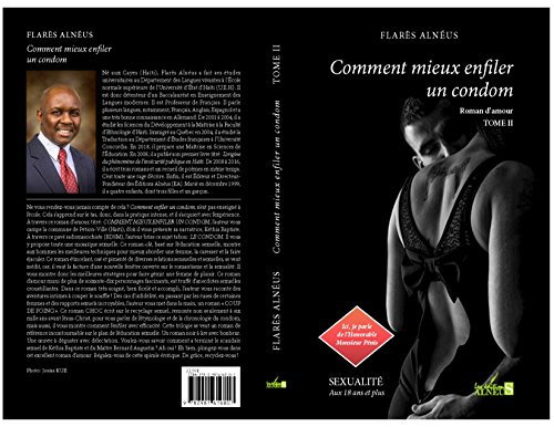 Comment mieux enfiler un condom: Ici, je parle de l'Honorable Monsieur Pénis (Érotique) (French Edition)