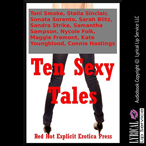 Ten Sexy Tales: Ten Explicit Erotica Stories Titelbild