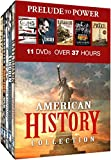American History Collection: Prelude to Power - Guns: The Evolution of Firearms - Abraham Lincoln: Trial By Fire - Railroads: Tracks Across America - Gangster Empire: Rise of the Mob - The Prize: An Epic Quest for Oil, Money & Power