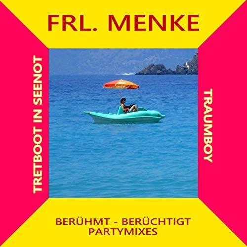 Berühmt Berüchtigt & Frl.Menke