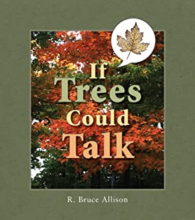 If Trees Could Talk: Stories About Wisconsin Trees