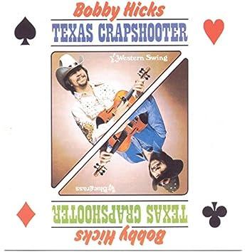 Texas Crapshooter