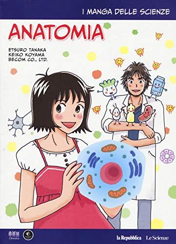 Anatomia. I manga delle scienze (Vol. 12)